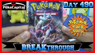 Pokemon Pack Daily XY BREAKthrough Booster Opening Day 490 - Featuring ThePokeCapital by ThePokeCapital