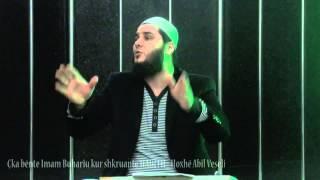 Çka bënte Imam Buhariu kur shkruante HADITH - Hoxhë Abil Veseli