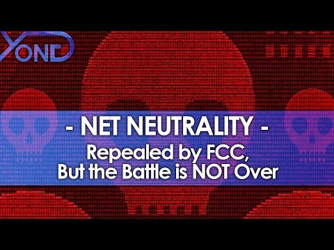 FCC Repeals Net Neutrality, but the Battle is NOT Over (видео)