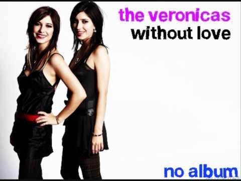 Tekst piosenki The Veronicas - Without Love po polsku