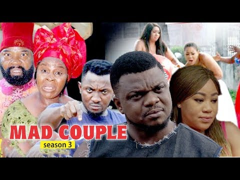 MAD COUPLE 3 - 2018 LATEST NIGERIAN NOLLYWOOD MOVIES || TRENDING NIGERIAN NOLLYWOOD MOVIES