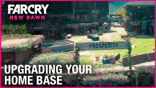 Far Cry New Dawn: How To Upgrade Your Home Base | Ubisoft [NA] by Ubisoft