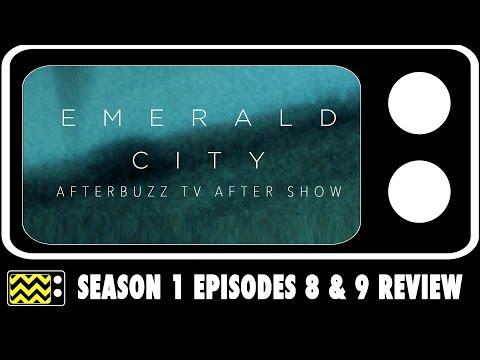 Emerald City Season 1 Episodes 8 & 9 Review w/ Mido Hamada | AfterBuzz TV