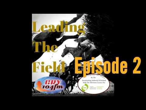 """""""Leading The Field"""" 