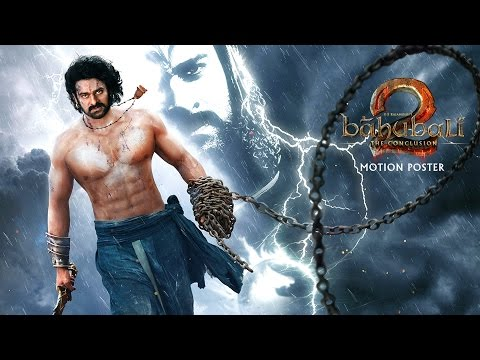 Baahubali 2 - The Conclusion First Look Motion Poster