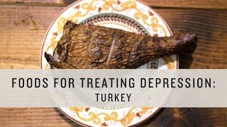 Superfoods - Foods for Treating Depression: Turkey