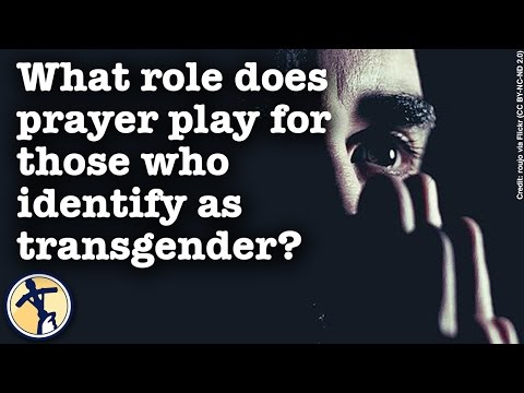 What role does prayer play for those who identify as transgender?