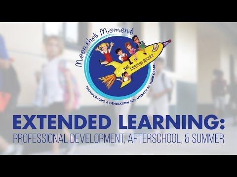 Extended Learning: Professional Development, Afterschool and Summer