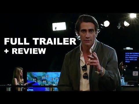 Nightcrawler 2014 Official Trailer + Trailer Review : Beyond The Trailer