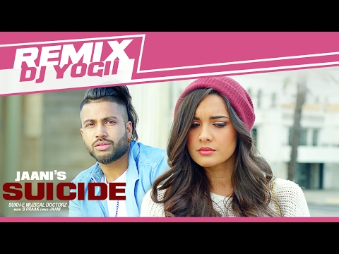 Sukhe SUICIDE Full Video Remix Song | DJ Yogii |
