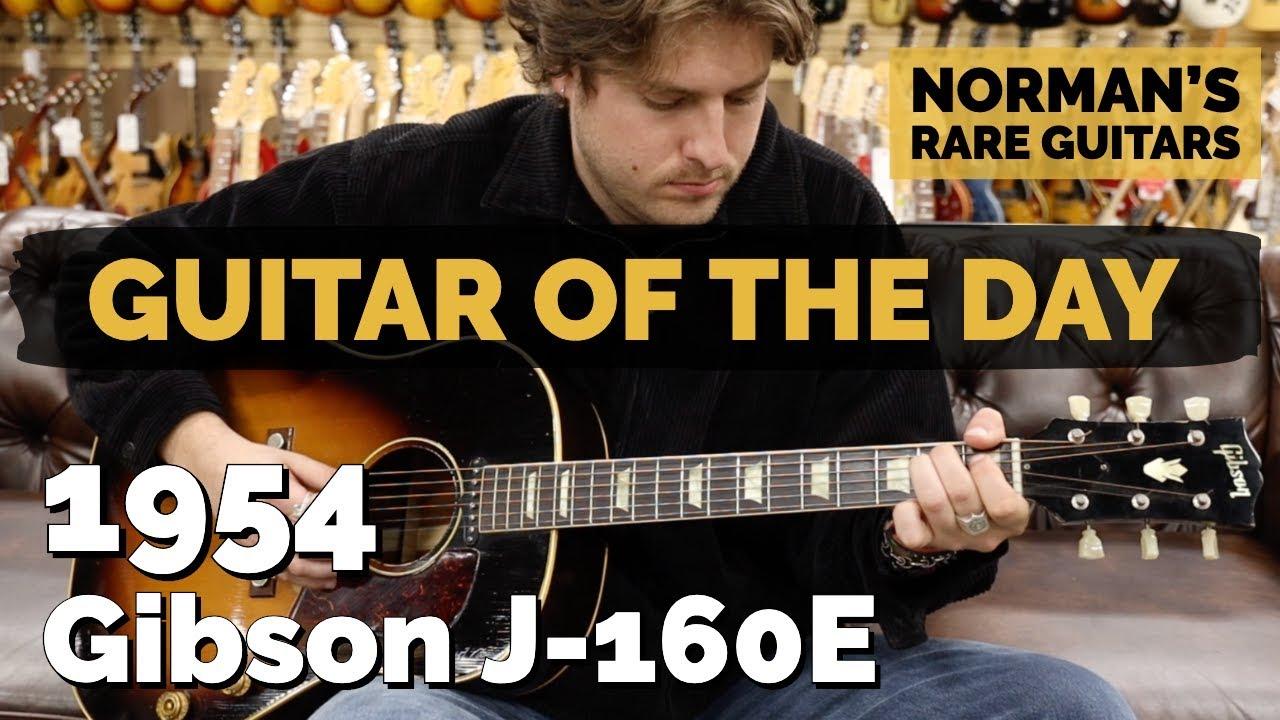 Guitar of the Day: 1954 Gibson J-160E   Norman's Rare Guitars