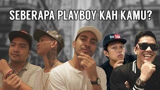 Video Seberapa Playboy Kah Kamu? Ft. Arief Muhammad, Young Lex, Bayu Skak, Ibob Tarigan & Gamal1990 MP3, 3GP, MP4, WEBM, AVI, FLV Oktober 2017