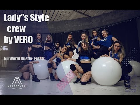 "Nu World Hustle- Fresh. Lady""s Style Crew By VERO. All Stars Dance Centre 2018"