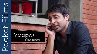 Vaapasi is about making change in Attitude & not just words. It gives a vibe of returning back to our country. It's about a young man who returns home after 2 years from a foreign country.Subscribe to our channels for a new short film every day - http://goo.gl/lPLIYClick Here to Watch New Releases - http://bit.ly/newreleasesfilmsWatch our TV Show Prime Talkies with PocketFilms on #NDTV Prime every Thursday @ 9 pm (ist)Visit www.pocketfilms.in to know more about us and our activities including films, #contests, updates, etc.Cast & Crew:Director: Amit GosaviMusic / Sound: Jagdish BhandgeEditor: Yogesh GoverdhaneCinematographer: Keyur Oke & Animesh KshatriyaActors: Rushikesh Umarjikar, Debayan Chakraborty, Mayuresh Agnihotri, Kamlesh Bohra, Tanish DeshpandeFor Latest Updates Follow Us on Social PlatformsFollow Us on ►►►►►►►FB - https://www.facebook.com/PocketFilmsInTwitter - http://twitter.com/pocketfilmsinG+ - https://plus.google.com/+PocketFilmsPocket Films' Network Channels  ►►►►►►►Dekh Bhai Dekh - http://bit.ly/dekhbhaidekhLittle Kids Channel - http://bit.ly/LittlekidschannelAre you a film maker? Want to showcase your film / documentary and also generate income? Contact us at -  info@pocketfilms.in