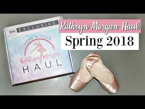 Kathryn Morgan Haul SPRING 2018 - Subscription Box For Dancers!