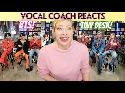 Vocal Coach Reacts: BTS Tiny Desk Performance Live!