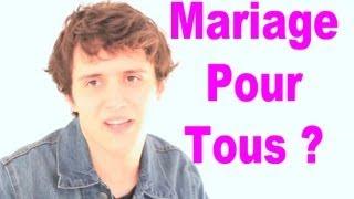 Mariage pour tous ? - YouTube