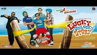Lucky Di Unlucky Story | New Full Punjabi Movie | Latest Punjabi movie | Super Hit Punjabi Movie full download video download mp3 download music download