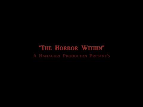 The Horror Within (2016) - Horror Short Film