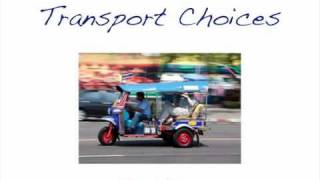 Transport Choices-Travel Safe Advice To Thailand