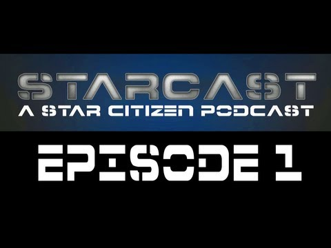 starcast - Welcome to our inagural episode of StarCast a Star Citizen Podcast. I apologize about the audio. Will have it fixed for next week. Audio only version http://...