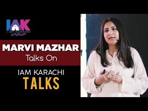 Marvi Mazhar | 1st Speaker of IAK TALKS 2018 | IAK Talks | IAM Karachi