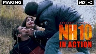 Nonton Nh10   Action Making   Anushka Sharma  Neil Bhoopalam  Navdeep Singh   Releasing 13th March Film Subtitle Indonesia Streaming Movie Download