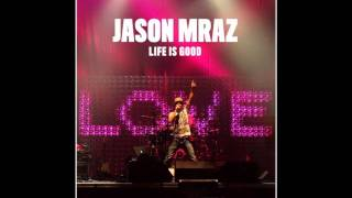 Jason Mraz-Up (Life Is Good)