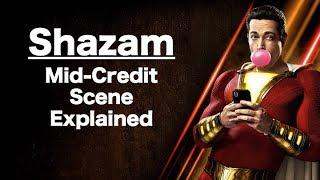 SHAZAM!   Mid-Credits Scene Explained!