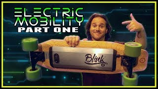 Electric Mobility: Part 1 - BLINK S Skateboard - Drunk Tech Review