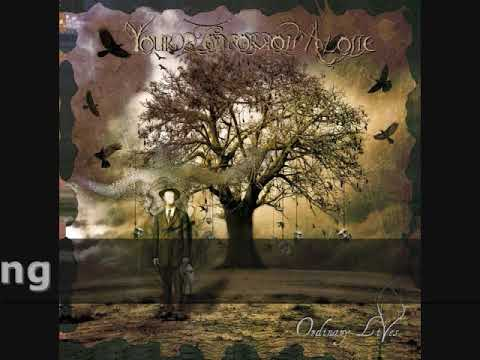 YOUR TOMORROW ALONE - Ordinary Lives (2012)