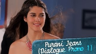 It's love at first sight - Dialogue Promo 1 - Purani Jeans
