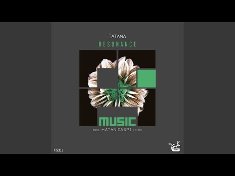 Resonance (Matan Caspi Remix)