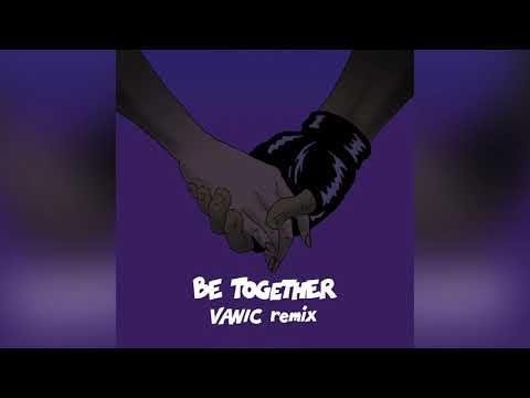 Major Lazer - Be Together (feat. Wild Belle) (Vanic Remix) (Official Audio)