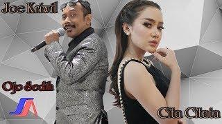 Cita Citata feat. Joe Kriwil - Ojo Sedih (Official lyric Video)