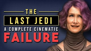 Video Why Star Wars: The Last Jedi is a Complete Cinematic Failure MP3, 3GP, MP4, WEBM, AVI, FLV Januari 2019