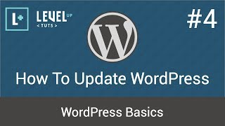 WordPress Basics #4 - How To Update WordPress