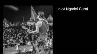 Lolot band bali-Ngadol Gumi