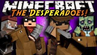Minecraft: Desperado Part 2!