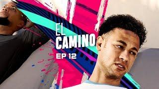 EL CAMINO | EPISODIO 12 | FIFA 19