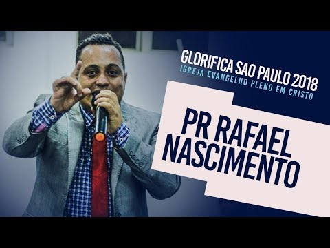 Glorifica Sao Paulo I Pr Rafael Nascimento