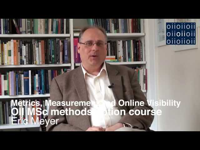 Metrics, Measurement, and Online Visibility: OII MSc Methods Option Course