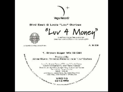 "VR016 Blvd East & Louie ""Lou"" Gorbea -- Luv 4 Money видео"
