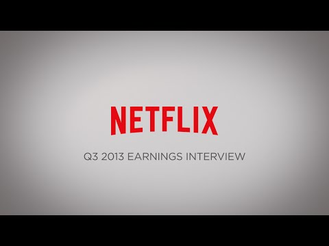Earnings - Netflix Q3 2013 Earnings Interview.
