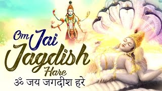 SHRI VISHNU BHAJAN :- OM JAI JAGDISH HARE AARTI - MOST BEAUTIFUL SONG - AARTIYAN