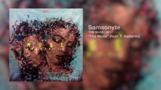 Samsonyte - The Muse (feat. T Gallardo)