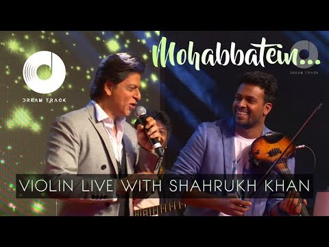 HUMKO HUMISE CHURA LO | MOHABBATEIN | VIOLIN LIVE | SHAHRUKH KHAN IN DUBAI | DREAM TRACK BAND