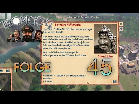 Let's Play Tropico 4 [45] - Waffen, Waffen, Waffen