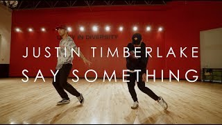 Justin Timberlake ft. Chris Stapleton - Say Something | @mikeperezmedia @thsjustn Choreography