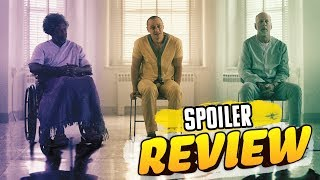 Glass - Full Spoiler Review! by Clevver Movies